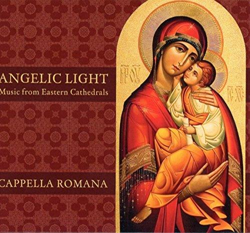 Angelic Star - Angelic Light: Music from Eastern Cathedrals