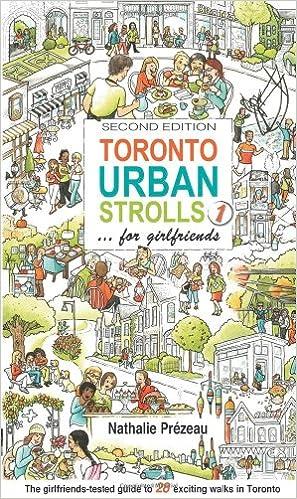 Toronto Urban Strolls 1 for girlfriends ..