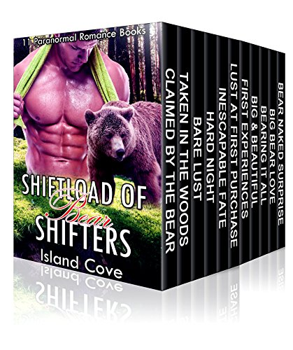 ROMANCE: PARANORMAL ROMANCE: Shiftload of Bear Shifters (Alpha Male Bear Shape Shifter Paranormal Romance) (Fantasy Werebear Military Mail Order Bride Short - Male Shapes