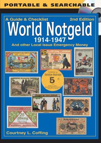 A Guide & Checklist – World Notgeld 1914-1947