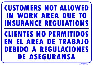 Amazon.com : CUSTOMERS NOT ALLOWED IN WORK AREA DUE TO