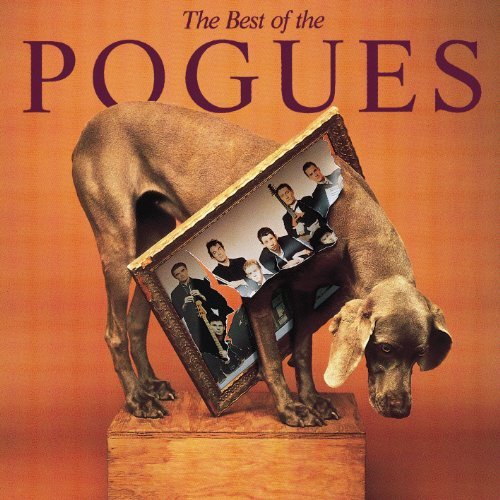 The Best Of The Pogues [Explicit]