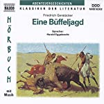 Eine Büffeljagd | Friedrich Gerstäcker