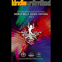 World Bellydance Festival 2015: World Bellydance Festival 2015 book cover