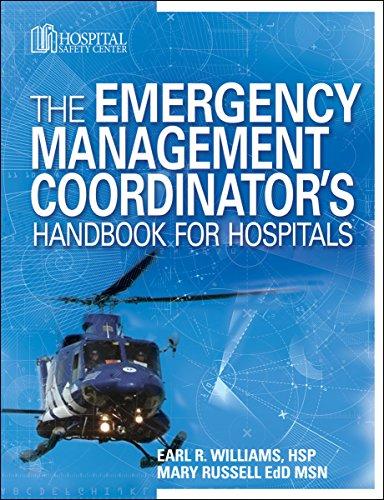 The Emergency Management Coordinator's Handbook for Hospitals
