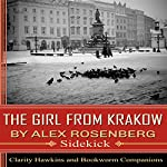 The Girl from Krakow, by Alex Rosenberg: Sidekick | Clarity Hawkins, Bookworm Companions