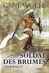Soldat des brumes (Tome 1): L'intégrale