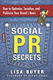Social PR Secrets, Lisa Buyer, 1938886852