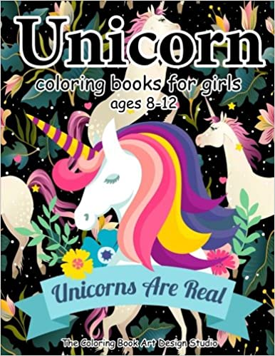 Unicorn Coloring Books For Girls Ages 8 12 Book Little Kids New Best Relaxing Fun And Beautiful Pages