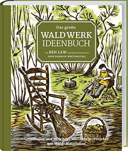 Das große Waldwerk Ideenbuch