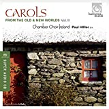 Carols from the Old & New Worlds Vol.3