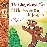 The Gingerbread Man, Grades PK - 3: El Hombre de Pan de Jengibre (Keepsake St...
