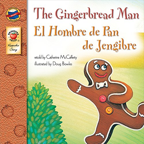 The Gingerbread Man: El Hombre de Pan de Jengibre - Bilingual English and Spanish Children's Fairy Tale Keepsake Stories, Pre K - 3 -