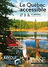 Le Quebec accessible par Ulysse