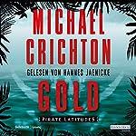 Gold: Pirate Latitudes [German Edition] | Michael Crichton