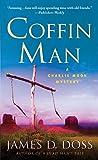 Coffin Man: A Charlie Moon Mystery (Charlie Moon Mysteries)