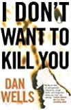 I Don't Want to Kill You (John Cleaver, 3)