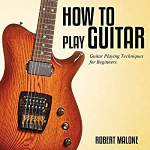 How to Play Guitar Audiobook