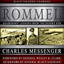 Rommel: Leadership Lessons from the Desert Fox Audiobook by Charles Messenger Narrated by Tom Weiner