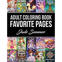 Adult Coloring Book: Favorite Pages   50 Premium Coloring Pages from The Jade Summer Collection