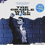 The Cradle Will Rock: Original 1985 Cast Recording