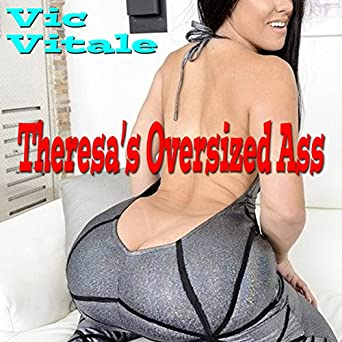 Audiobook Image Theresas Oversized Ass