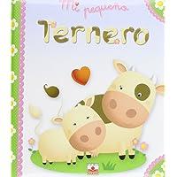 Mi pequeno ternero/My Little Calf (Mi pequeno/My Little)