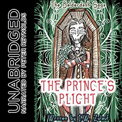 The Balderdash Saga: The Prince's Plight