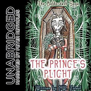 The Balderdash Saga: The Prince's Plight Audiobook