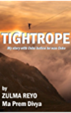 Tightrope: My story with Osho before he was Osho (English Edition)