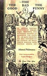 The Good The Bad The Funny: de Arcano Nostrae Sanctissimae Mirabilisque Trinitatis