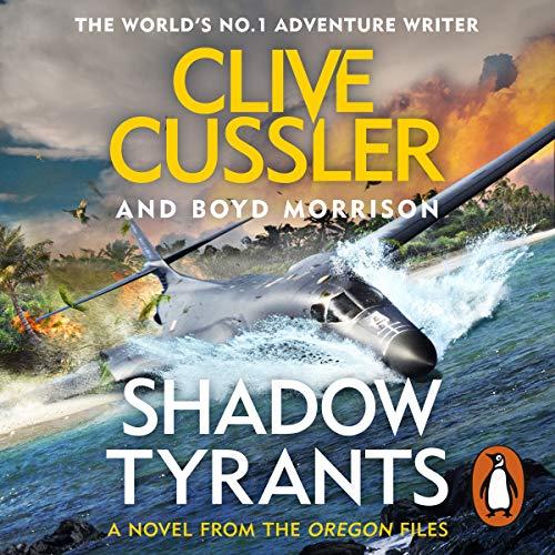 Shadow Tyrants: The Oregon Files, Book 13