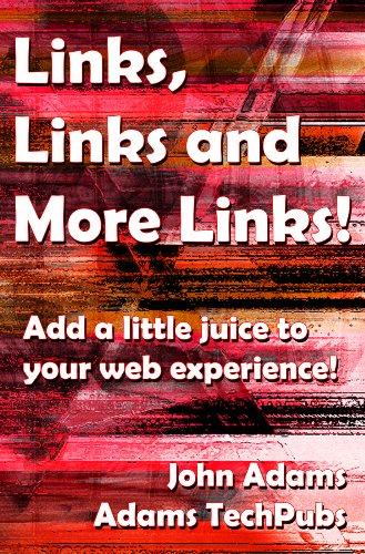 Links, Links and more Links (English Edition)