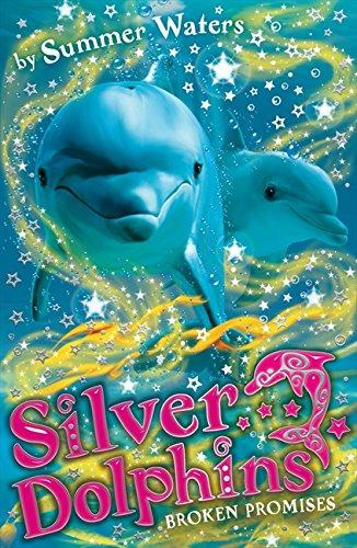 Read Online Broken Promises (Silver Dolphins) PDF