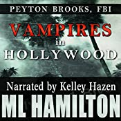 Vampires in Hollywood: Peyton Brooks, FBI, Book 4 | M.L. Hamilton