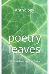 Poetry Leaves: 2019 Adult Contemporary Volume Paperback