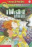Twister Trouble, Anne Schreiber and Ann Schreiber, 0613331702