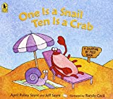 img - for One Is a Snail, Ten is a Crab: A Counting by Feet Book book / textbook / text book