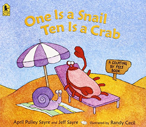 One Is a Snail, Ten is a Crab: A Counting by Feet Book