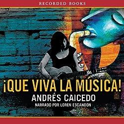 Que viva la Musical [Long Live the Musical]