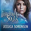 Fractured Souls Audiobook by Jessica Sorensen Narrated by Erin Bennett