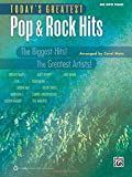 Today's Greatest Pop & Rock Hits: The Biggest Hits! The Greatest Artists! (Big Note Piano) (Today's Greatest Hits)