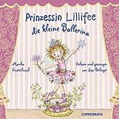 Prinzessin Lillifee: Die kleine Ballerina   Monika Finsterbusch