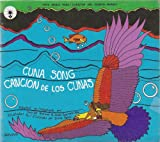 img - for Cuna Song: Cancion De Los Cunas (English and Spanish Edition) book / textbook / text book