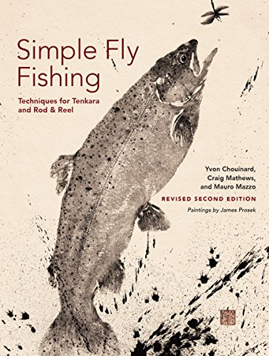 Simple Fly Fishing (Revised Second Edition) (Patagonia Fly Fishing)