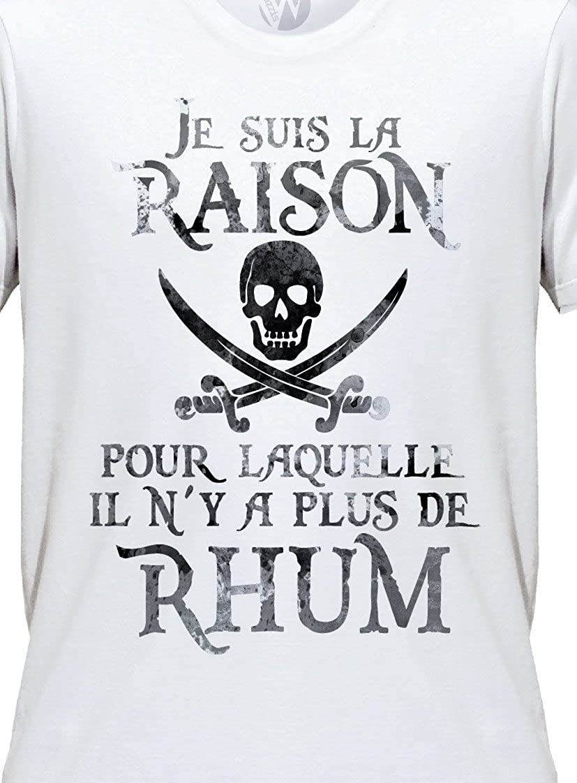03b5b012f KSS KSS KSS Homme T-Shirt Message Humour Pirates Rhum Imprimé Je suis la  Raison pour laquelle il n'y a Plus de Rhum