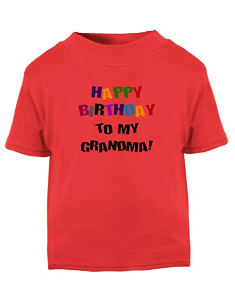 Image Unavailable Not Available For Color Happy Birthday To Grandma Toddler Baby Kid T Shirt