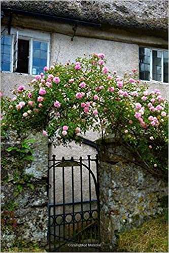 Pink Roses And A Garden Gate English Cottage Life Journal 150