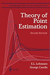 Theory of Point Estimation (Springer Texts in Statistics) Paperback