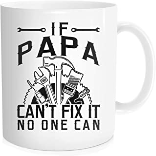 Waldeal Father's Birthday Gifts with Funny Quote - If Papa Can't Fix It, No One Can - Unique Gifts for Men Daddy Dad Grandpa Christmas, Father's Day, Coffee Mug 11 OZ White